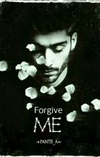 ▼▲Forgive Me▼▲ | ZIAM | by PANTE_A