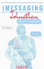 iMessaging Johnathan ➼ John Wall Romance (Short Story) by -Rose-Gold-