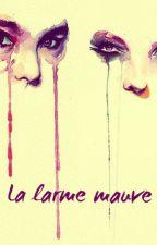 La larme mauve by FaustineF