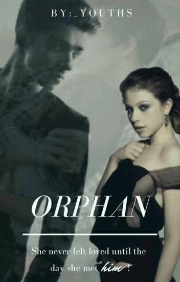 Orphan [#Wattys2016]