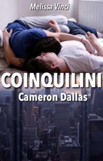 Coinquilini    Cameron Dallas [IN REVISIONE]