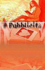 #Pubblicità Seconda Fase by Graziaceleste
