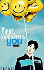 Ten reasons; you // johnten by starsfalls