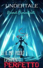 Ricordi Dimenticati - Undertale by Daishinkan-Sama