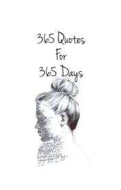365 quotes for 365 days by lilthTremaine