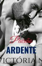 Paixão Ardente  by VictoriaNacs