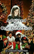 Adopted by One Direction by AliciaPaynoran