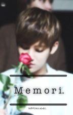 Memori. by hellowonwoo