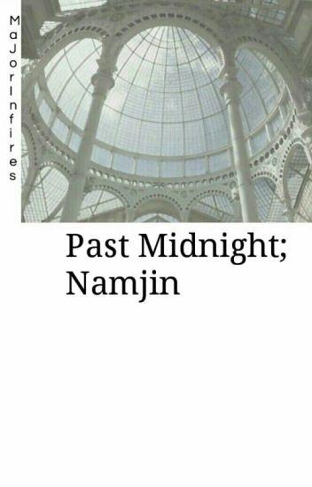 Past Midnight || Namjin