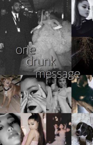 One Drunk Message ⇒ justin & ariana