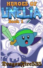 Heroes of Unelia, Book 1: Crystal and the Journey to the Stars by dragonfire535