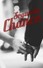 Segunda Chance by Thay0309