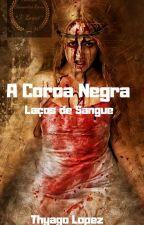 Coroa Negra by ThyagoLopez
