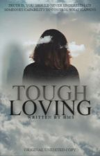 Tough Loving || n.h au✓ by hmaries99
