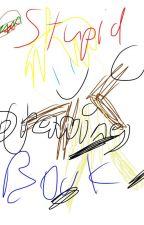 Stupid Drawing Book by America_Da_Hero
