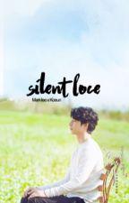 Silent Love | m.l by taetion