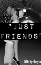 Just Friends by nfinitynbeyond