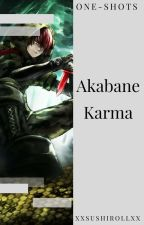 Karma Akabane|| One Shots by XxSushiRollxX