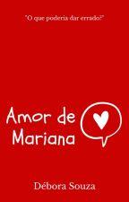 Amor de Mariana  by deboracarols