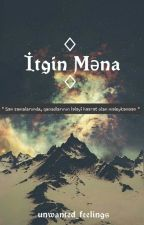 İtkin Məna by unwanted-feelings