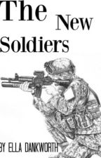 The New Soldiers by EllaDankworth