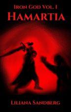 IRON GOD | Volume I: Hamartia by Sandcat-