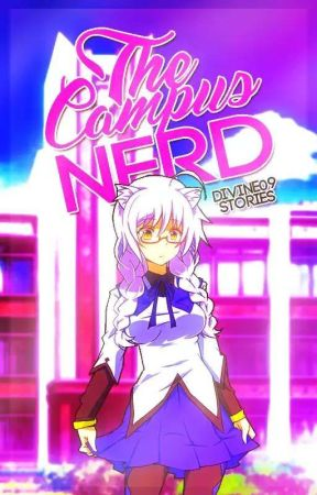 The Campus Nerd by LailahAmarine