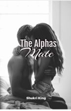 The Alphas Mate  by xNatalie_baex