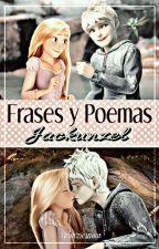 ||Frases Y Poemas Jackunzel|| by RocioJackunzel