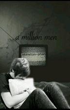 A Million Men (Phan) by skeleton-phan