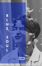 Blue Soul. by MYVALENTINS
