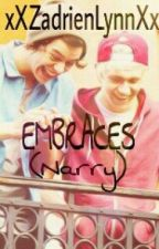 Embraces (Narry boyxboy) by xXZadrienLynnXx