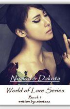 Nomad & Dakota (WoL Series Book 1) by xiantana