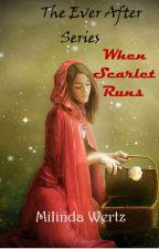 When Scarlet Runs by mina7wertz22