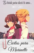 Cartas para Marinette [Adrinette] by Sweet-Girl4