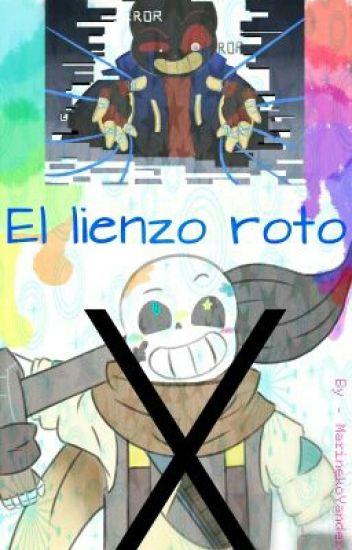 El Lienzo Roto <[Pausada, en Edición]>