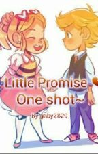 Little Promise  ~One Shot~ by gaby2829