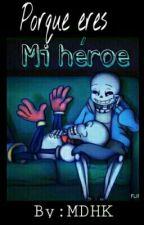 Porque Eres Mi Héroe √Fontcest by JackyDirtyEyes