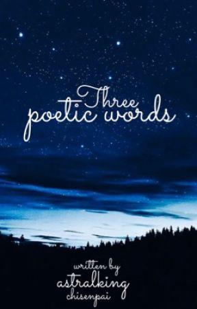 Three Poetic Words by levitrish