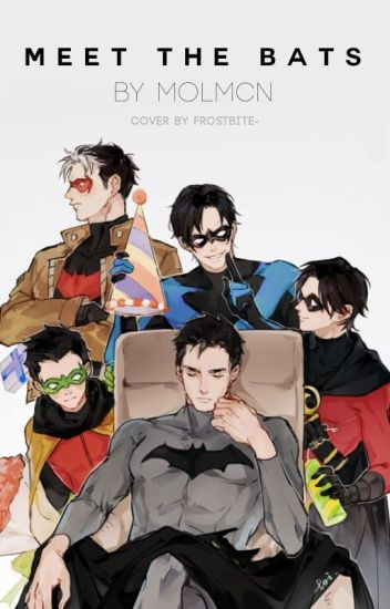 Meet the Bats (A Young Justice/Teen Titans Fan Fiction