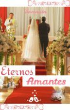 Eternos Amantes by Baconsita