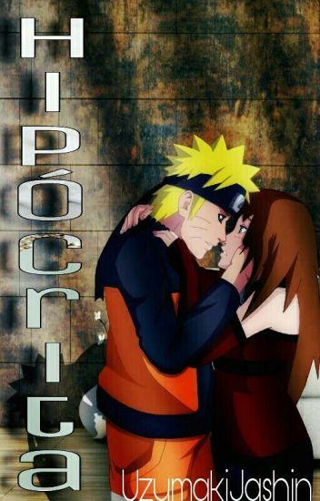 Hipócrita [Naruto Y Tú]