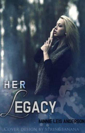 Her Legacy (Royal Wolves #1)