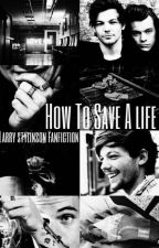 How To Save A Life l.s  by hstylsbemybaby