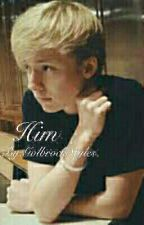Him|| A Sam Golbach fanfic  by socially_intisocial