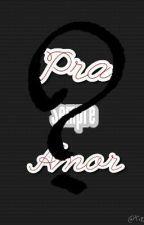 Pra Sempre Amor (CARROSSEL) by LumbarESimbar