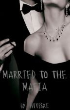 Married To The Mafia by httpsxe