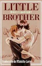 Little Brother || L.S ┼ Traducción ┼ by Solcito-Larry