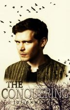 The Conquering (Book #2 in The Inception Trilogy) by juliaxwrites