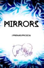 Mirrors// Frerard by Narrissic